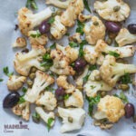 Conopida la cuptor cu masline si capere / Roasted cauliflower with olives and capers